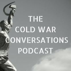 The Cold War Conversations Podcast